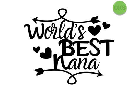 Best free halloween svg cut files. world's best nana svg, svg files, vector, clipart, cricut ...