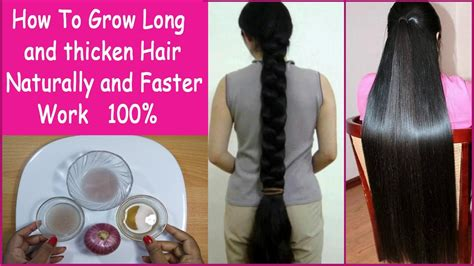 how to get to grow fast how to grow long and thicken hair naturally and faster 100 work hair growth treatment youtube