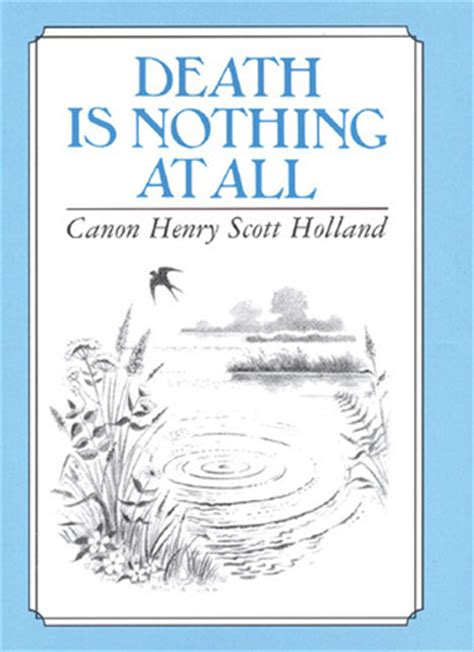 quote  henry scott holland death
