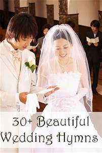 more than 30 beautiful wedding hymns to choose from for With christian wedding ceremony songs