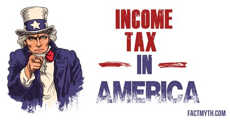 Putting A On America S Tax Returns A America Has Always Had An Income Tax Fact Or Myth