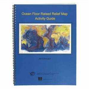 Teacher U2019s Guide For Ocean Floor Raised Relief Map