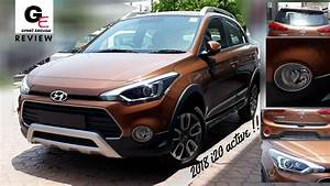 Hyundai I20 Active 2018 : 2018 hyundai i20 active s most detailed review price interiors features youtube ~ Medecine-chirurgie-esthetiques.com Avis de Voitures