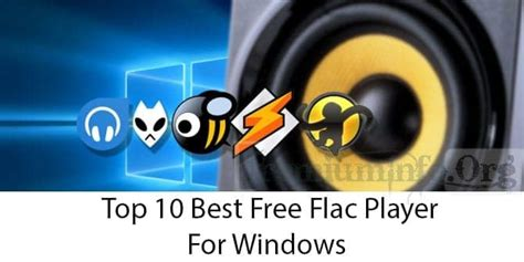 Best Windows Flac Player by Top 10 Best Free Flac Player For Windows 10 8 7
