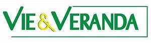 Vie Et Veranda Avis : vie et veranda l 39 officiel de la franchise ~ Dallasstarsshop.com Idées de Décoration