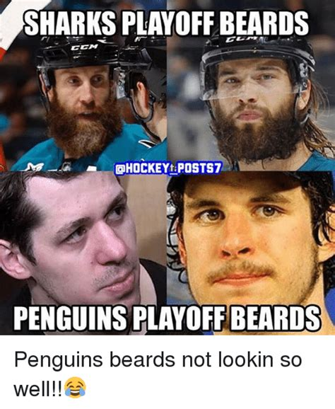 Playoff Beard Meme - sharks playoff beards hockey taposts7 penguinsplayoffbeards penguins beards not lookin so well