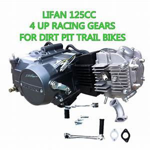 Lifan 125cc 4up Gear Manual Clutch Engine Motor Dirt Pit