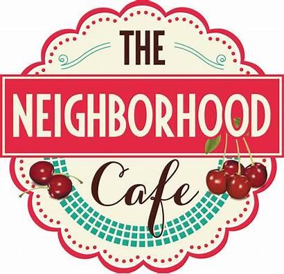 Neighbor Know Neighbors Neighborhood Cafe Table Coffee