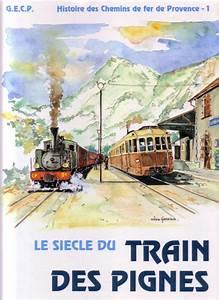 Horaire Chemin De Fer De Provence : affiche vintage le train des pignes chemin de fer de ~ Dailycaller-alerts.com Idées de Décoration