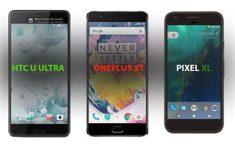 compare htc u ultra vs oneplus 3t vs pixel xl