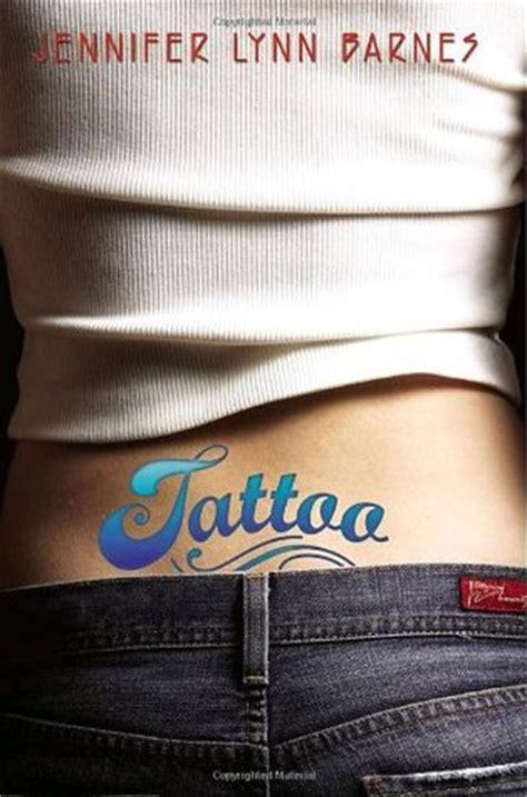tattoo tattoo   jennifer lynn barnes reviews discussion bookclubs lists