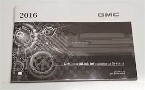 2016 Gmc Yukon  U0026 Yukon Xl  Including Denali  Intellilink