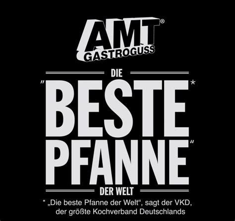 Was Ist Die Beste Pfanne by Amt Gastroguss Die Beste Pfanne Der Welt Amt Die Beste