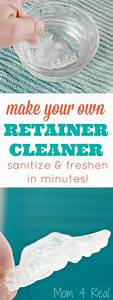 DIY Retainer Cleaner and Sanitizer - Mom 4 Real