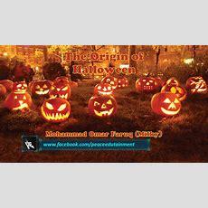 The Origin Of Halloween  Peace Edutainment