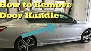 2013 2014 2015 2016 2017 Honda Accord Door Handle Removal