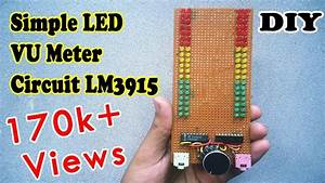 How To Make A Simple Vu Meter With 80 Leds Ic Lm3915