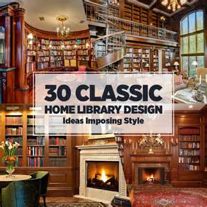 Home Design Decorating Ideas 30 Classic Home Library Design Ideas Imposing Style Freshome