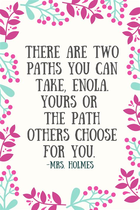 enola holmes quotes path others choose mrs thrown yours paint own don