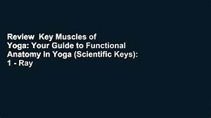 Review Key Muscles Of Yoga  Your Guide To Functional