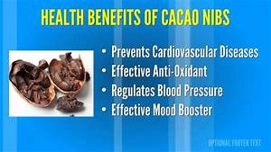 Amazing Benefits of Raw Cacao Nibs - YouTube