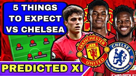 5 Things To Expect MAN UTD vs CHELSEA (FA Cup Semi Final ...
