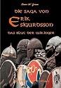 Die Saga von Erik Sigurdsson, Grimm, W. New 9783743136861 ...
