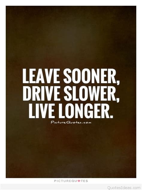 driving quote  inspirational photo