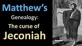 The Curse of Jeconiah | Matthew's Genealogy - YouTube