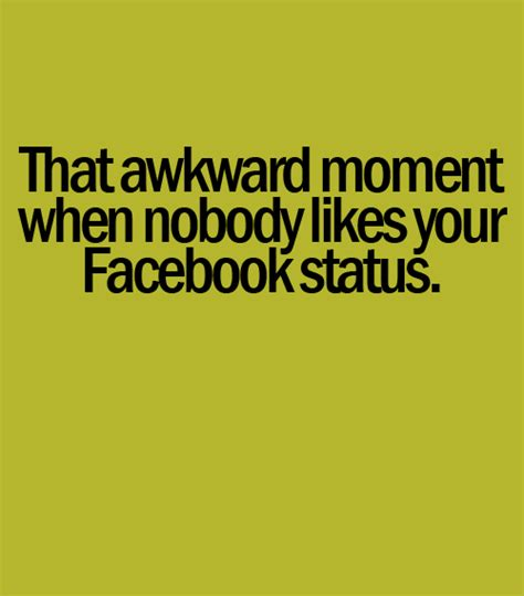 Love Awkward Moment Quotes Quotesgram