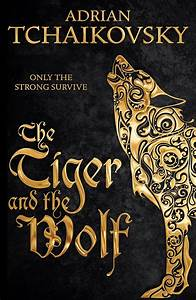 Book A Tiger Com : book review the tiger and the wolf geek syndicate ~ Yasmunasinghe.com Haus und Dekorationen
