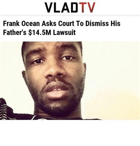 Frank Ocean Meme - vlad tv frank ocean asks court to dismiss his father s 145m lawsuit frank ocean meme on sizzle