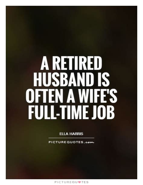 retired husband    wifes full time job picture