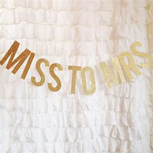 miss to mrs gold glitter letter banner wedding ideas With bridal shower letter
