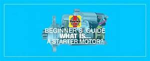 Beginner U0026 39 S Guide  What Is A Starter Motor  And What Does