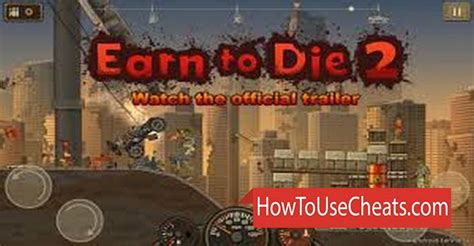 Earn To Die 2 Cheats, Hack, Mod Apk Money And Speed