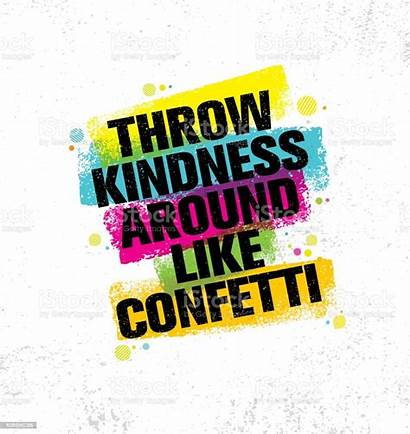 Kindness Confetti Throw Around Quote Vector Poster