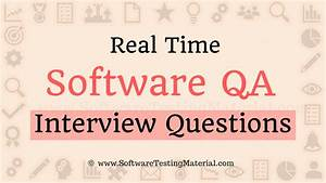qa engineer interview questions real time software qa interview questions and answers