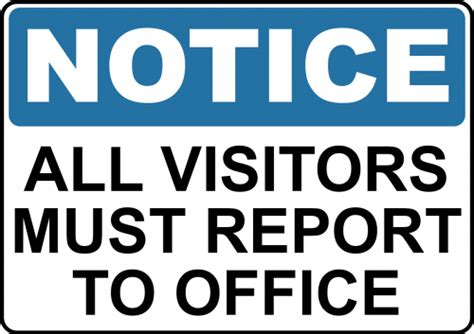 All Visitors Must Sign In Template by Need A Notice Sign Order With Create Signs