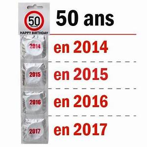 Idée Cadeau Homme 50 Ans : pr servatifs joyeux anniversaire 50 ans x4 cadeau maestro ~ Teatrodelosmanantiales.com Idées de Décoration