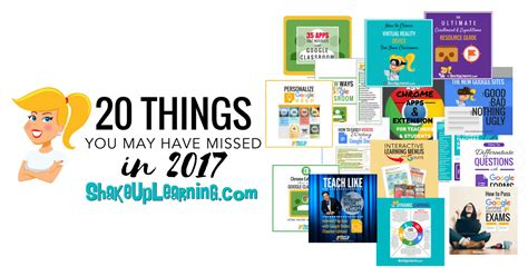 20 Things You May Have Missed In 2017!  Shake Up Learning