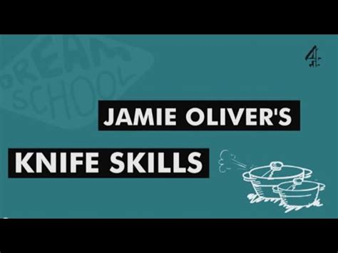 Jamie Oliver  Knife Skills (full) Youtube