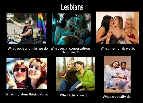 Lesbian Meme - image 251751 what people think i do what i really do know your meme