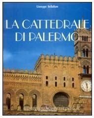 libreria universitaria palermo la cattedrale di palermo bellafiore giuseppe flaccovio