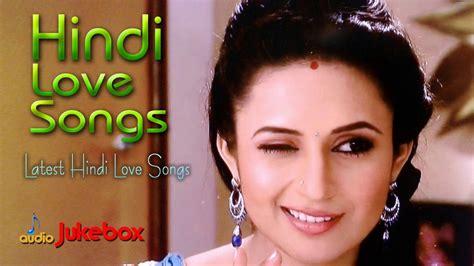Hindi Love Songs 2018
