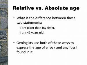 What is the difference between relative dating and ...