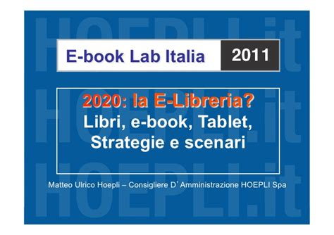 Libreria Hoepli by Matteo Ulrico Hoepli Ebook Lab Italia 2011 Il Futuro 232