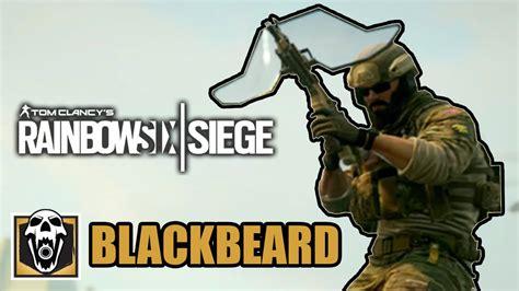 http siege rainbow six siege blackbeard operador novo apelão demais