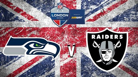 nfl london  seattle seahawks  oakland raiders hype