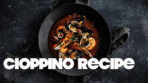 authentic cioppino recipe delicious italian seafood